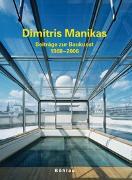 Dimitris Manikas, Beiträge zur Baukunst 1968 - 2006