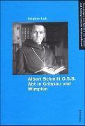 Albert Schmitt O.S.B. Abt in Grüssau und Wimpfen