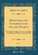 Bibliothek der Unterhaltung und des Wissens, Vol. 2