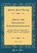 Abriss der Gesammten Kirchengeschichte, Vol. 3 of 3