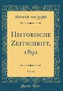 Historische Zeitschrift, 1891, Vol. 66 (Classic Reprint)