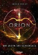 Die Sternen-Saga. Orion