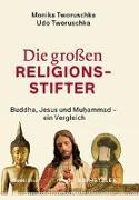 Die großen Religionsstifter