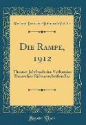 Die Rampe, 1912