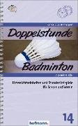 Doppelstunde Badminton