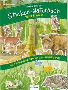 Mein erstes Sticker-Naturbuch: Wald & Wiese