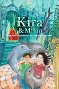 Kira & Milan - Das dunkle Geheimnis der Unterwasserwelt