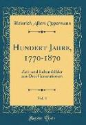 Hundert Jahre, 1770-1870, Vol. 4
