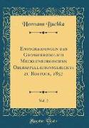 Entscheidungen des Großherzoglich Mecklenburgischen Oberappellationsgerichts zu Rostock, 1857, Vol. 2 (Classic Reprint)