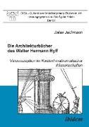 Die Architekturbücher des Walter Hermann Ryff. Vitruvrezeption im Kontext mathematischer Wissenschaften