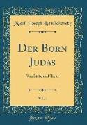 Der Born Judas, Vol. 1