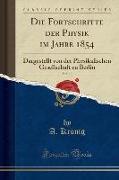 Die Fortschritte der Physik im Jahre 1854, Vol. 10