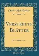Verstreute Blätter (Classic Reprint)