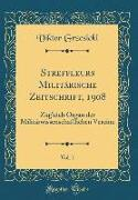 Streffleurs Militärische Zeitschrift, 1908, Vol. 1
