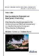 """Das touristische Potenzial von Kamjanez-Podilsky. Eine fremdenverkehrsgeographische Untersuchung der Zukunftsperspektiven und Massnahmenplanung zur Destinationsentwicklung des """"Ukrainischen Rothenburg"""""""