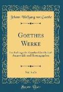 Goethes Werke, Vol. 3 of 6