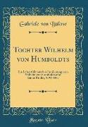 Tochter Wilhelm von Humboldts