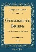 Gesammelte Briefe, Vol. 2