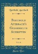 Berthold Auerbach's Gesammelte Schriften, Vol. 19 (Classic Reprint)