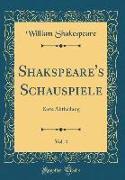 Shakspeare's Schauspiele, Vol. 4