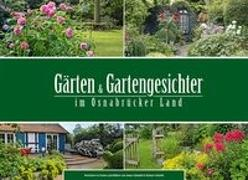 Gärten und Gartengesichter im Osnabrücker Land
