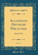 Allgemeine Deutsche Bibliothek, Vol. 17
