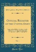 Official Register of the United State, Vol. 1