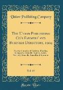 The Union Publishing Co's Farmers' and Business Directory, 1904, Vol. 13