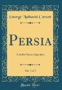 Persia, Vol. 2 of 2