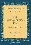 The Pharmaceutical Era, Vol. 13
