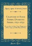Calendar of State Papers, Domestic Series, 1651-1652