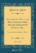 Allgemeine Deutsche Real-Encyklopädie für die Gebildeten Stände, 1831, Vol. 4 of 12