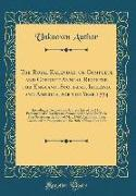 The Royal Kalendar, or Complete and Correct Annual Register for England, Scotland, Ireland, and America, for the Year 1774