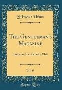 The Gentleman's Magazine, Vol. 13