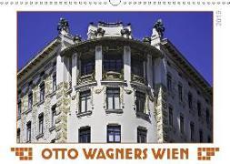 Otto Wagners Wien (Wandkalender 2019 DIN A3 quer)