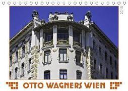 Otto Wagners Wien (Tischkalender 2019 DIN A5 quer)