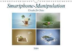 Smartphone-Manipulation (Wandkalender 2019 DIN A4 quer)