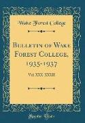 Bulletin of Wake Forest College, 1935-1937