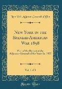 New York in the Spanish-American War 1898, Vol. 1 of 3