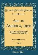 Art in America, 1920, Vol. 8