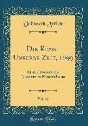 Die Kunst Unserer Zeit, 1899, Vol. 10
