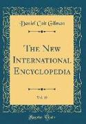 The New International Encyclopedia, Vol. 10 (Classic Reprint)