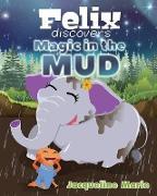 Magic in the Mud