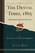 The Dental Times, 1865, Vol. 2