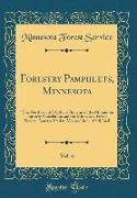 Forestry Pamphlets, Minnesota, Vol. 6