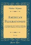 American Federationist, Vol. 14