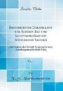 Beschreibende Darstellung der Älteren Bau-und Kunstdenkmäler des Königreichs Sachsen, Vol. 1