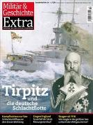 Tirpitz und die deutsche Schlachtflotte