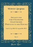 Annalen der Erd-Völker-und Staatenkunde (Fortsetzung der Hertha), Vol. 8
