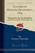 Allgemeine Missions-Zeitschrift, 1874